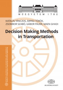 Decision Making Methods in Transportation